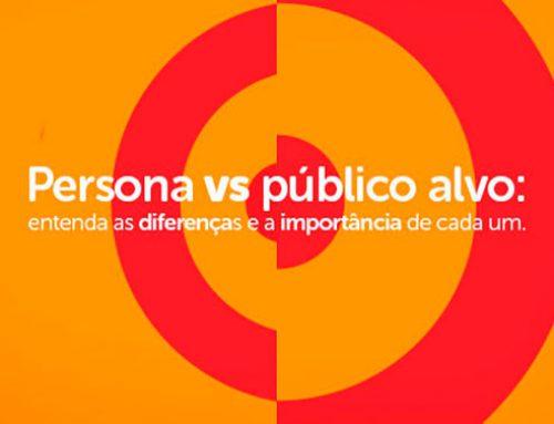 Persona vs público alvo: entenda as diferenças e a importância de cada um.