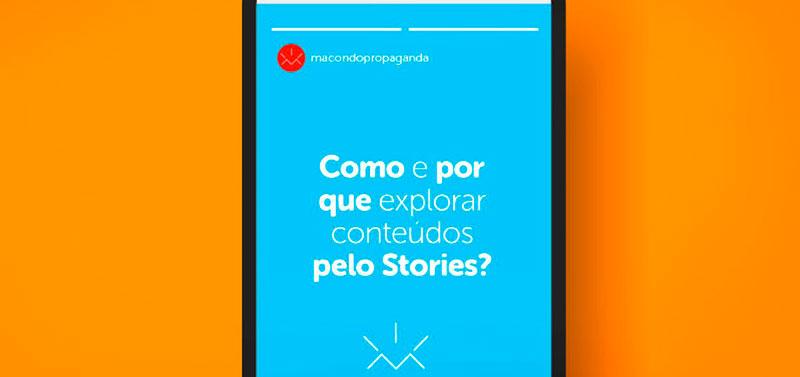 Como e por que explorar conteúdos pelo Stories?