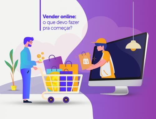Vender online: o que devo fazer pra começar?