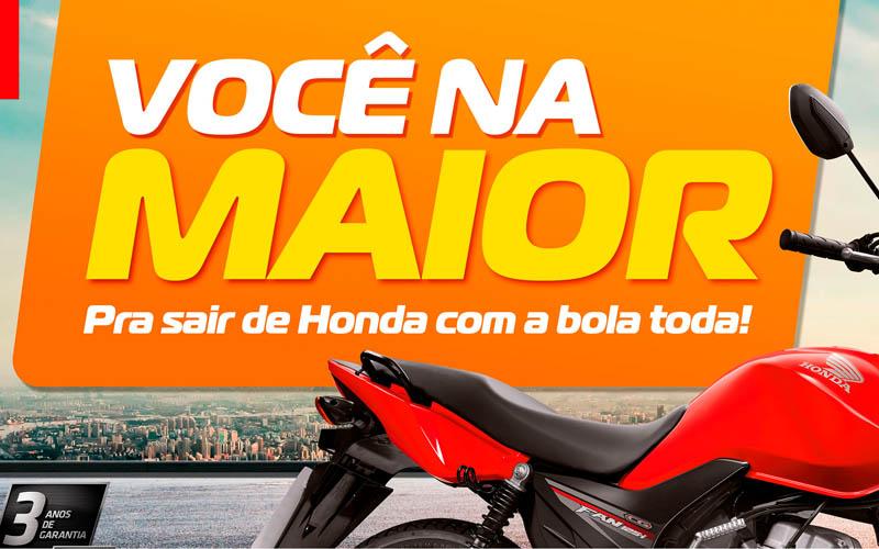 Mototec Honda Campanha Você na Maior