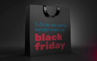 Sacola preta sobre fundo preto com os dizeres 5 dicas de como vender mais na black friday.