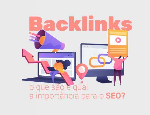 Backlinks: o que são e qual a importância para o SEO?